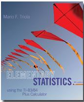 Elementary Statistics Using the TI-83/84 Plus Calculator, 4th Edition