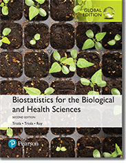 Biostatistics for the Biological and Health Sciences, 2nd Edition, Global Edition